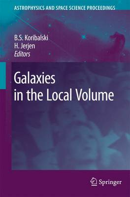 Galaxies in the Local Volume - Astrophysics and Space Science Proceedings (Paperback)