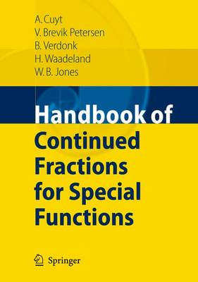 Handbook of Continued Fractions for Special Functions (Paperback)