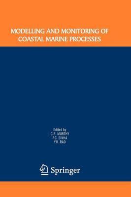 Modelling and Monitoring of Coastal Marine Processes (Paperback)