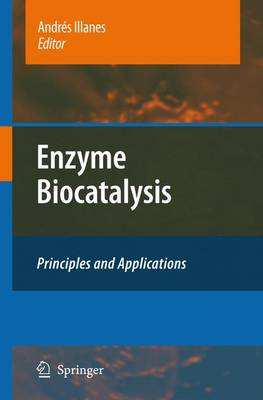 Enzyme Biocatalysis: Principles and Applications (Paperback)