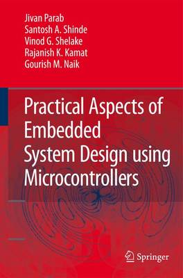 Practical Aspects of Embedded System Design using Microcontrollers (Paperback)