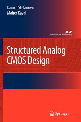 Structured Analog CMOS Design - Analog Circuits and Signal Processing (Paperback)