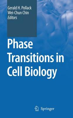 Phase Transitions in Cell Biology (Paperback)