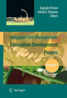 Integrated Pest Management: Volume 1: Innovation-Development Process (Paperback)