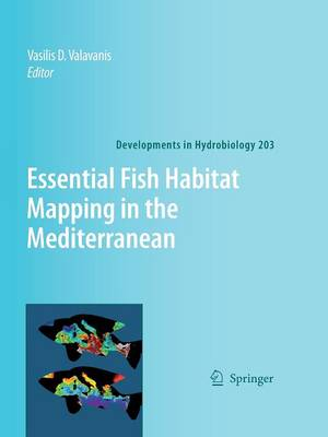 Essential Fish Habitat Mapping in the Mediterranean - Developments in Hydrobiology 203 (Paperback)
