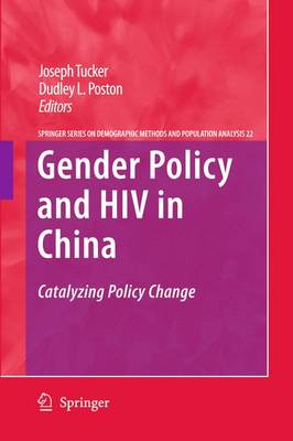 Gender Policy and HIV in China: Catalyzing Policy Change - The Springer Series on Demographic Methods and Population Analysis 22 (Paperback)