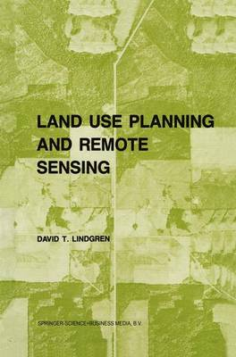 Land use planning and remote sensing - Remote Sensing of Earth Resources and Environment 2 (Paperback)
