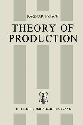 Theory of Production (Paperback)