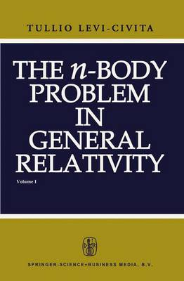 The n-Body Problem in General Relativity (Paperback)