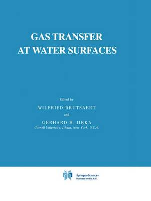 Gas Transfer at Water Surfaces - Water Science and Technology Library 2 (Paperback)