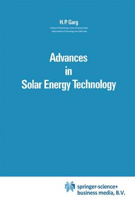 Advances in Solar Energy Technology: Volume 1: Collection and Storage Systems (Paperback)