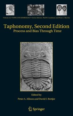 Taphonomy: Process and Bias Through Time - Topics in Geobiology 32 (Hardback)