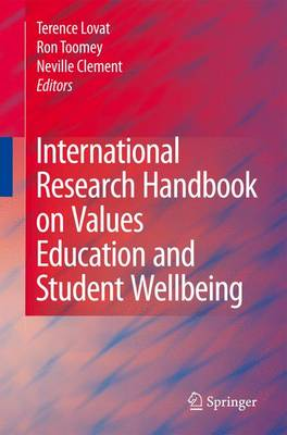 International Research Handbook on Values Education and Student Wellbeing (Hardback)
