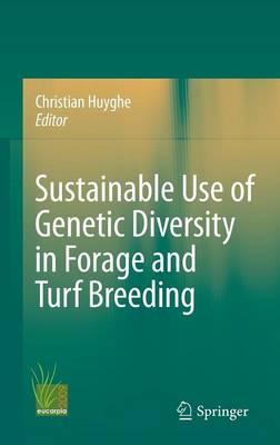 Sustainable use of Genetic Diversity in Forage and Turf Breeding (Hardback)