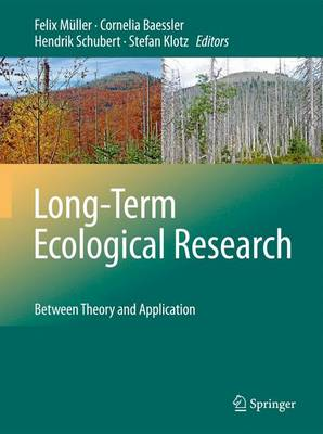Long-Term Ecological Research: Between Theory and Application (Hardback)