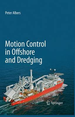 Motion Control in Offshore and Dredging (Hardback)