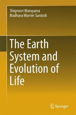 The Earth System and Evolution of Life (Hardback)