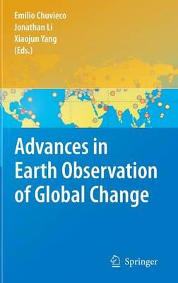 Advances in Earth Observation of Global Change (Hardback)