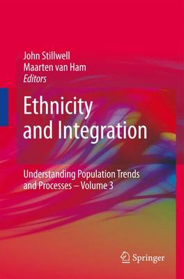 Ethnicity and Integration - Understanding Population Trends and Processes 3 (Hardback)