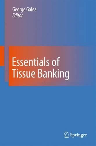 Essentials of Tissue Banking (Hardback)