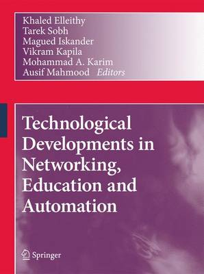 Technological Developments in Networking, Education and Automation (Hardback)