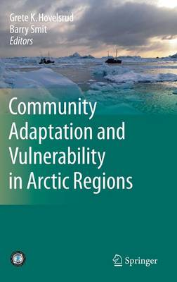 Community Adaptation and Vulnerability in Arctic Regions (Hardback)