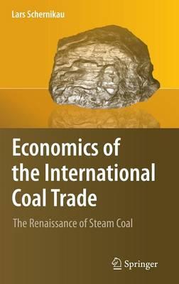 Economics of the International Coal Trade (Hardback)