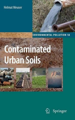 Contaminated Urban Soils - Environmental Pollution 18 (Hardback)