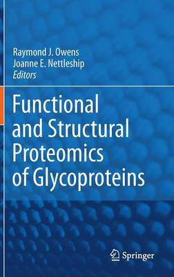 Functional and Structural Proteomics of Glycoproteins (Hardback)