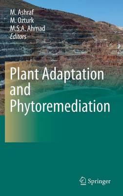 Plant Adaptation and Phytoremediation (Hardback)