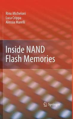 Inside NAND Flash Memories (Hardback)