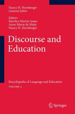 Discourse and Education: Encyclopedia of Language and EducationVolume 3 (Paperback)