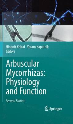 Arbuscular Mycorrhizas: Physiology and Function (Hardback)