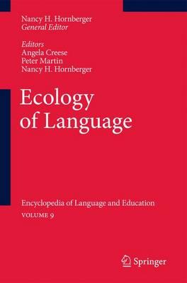 Ecology of Language: Encyclopedia of Language and Education Volume 9 (Paperback)