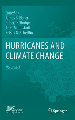 Hurricanes and Climate Change: Volume 2 (Hardback)