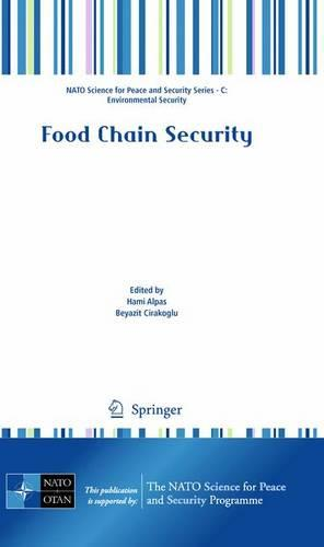 Food Chain Security - NATO Science for Peace and Security Series C: Environmental Security (Hardback)