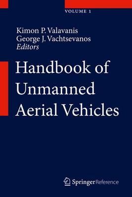 Handbook of Unmanned Aerial Vehicles - Handbook of Unmanned Aerial Vehicles