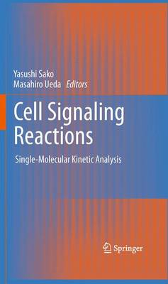 Cell Signaling Reactions: Single-Molecular Kinetic Analysis (Hardback)