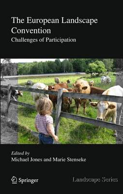 The European Landscape Convention: Challenges of Participation - Landscape Series 13 (Hardback)