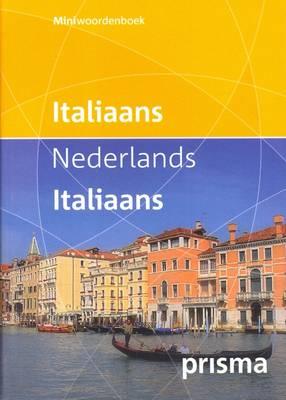 Prisma Miniwoordenboek Italiaans-Nederlands & Nederlands-Italiaans / Italian-Dutch & Dutch-Italian Mini Dictionary (Paperback)