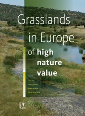 Grasslands in Europe: Of High Nature Value (Hardback)