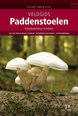 Veldgids Paddenstoelen: Plaatjeszwammen en Boleten [Field Guide to Mushrooms: Agaricales and Boletes] - KNNV Veldgids (Field Guides) (Hardback)