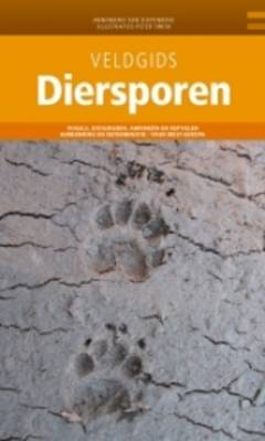 Veldgids Diersporen [Field Guide to Animal Tracks] - KNNV Veldgids (Field Guides) 12 (Hardback)