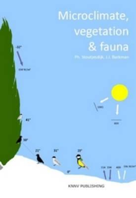 Microclimate, Vegetation & Fauna (Hardback)
