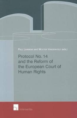 Protocol No. 14 and the Reform of the European Court of Human Rights (Paperback)