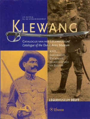 Klewang: Catalogue of the Dutch Army Museum (Hardback)