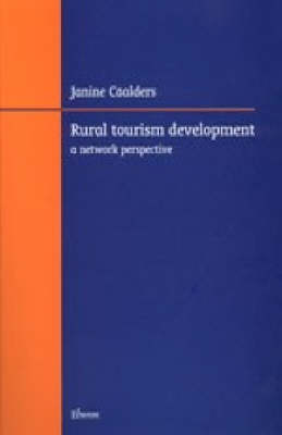 Rural Tourism Development: A Network Perspective (Paperback)