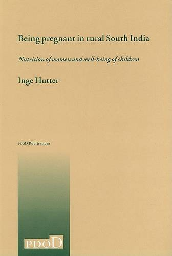Being Pregnant in Rural South India (Paperback)