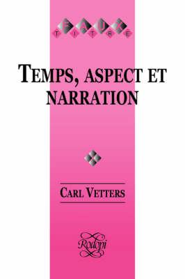 Temps, Aspect et Narration - Faux Titre 106 (Paperback)