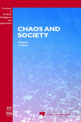 Chaos and Society - Frontiers in Artificial Intelligence and Applications v. 29 (Hardback)